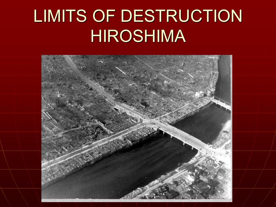 LIMITS OF DESTRUCTION HIROSHIMA