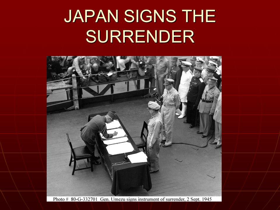 JAPAN SIGNS THE SURRENDER