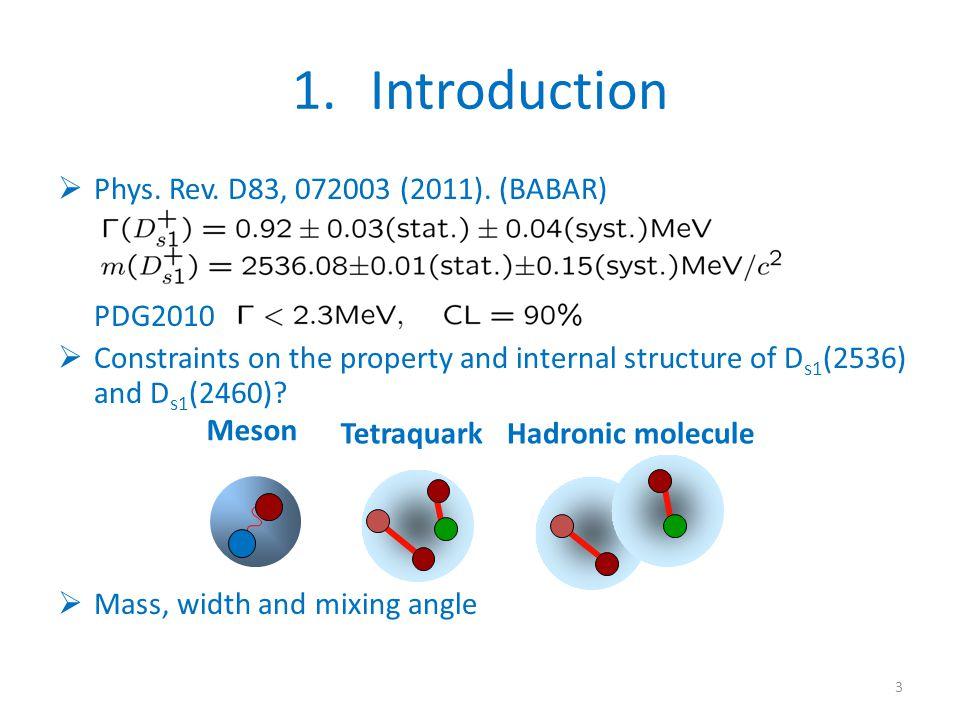 1.Introduction  Phys. Rev. D83, 072003 (2011).