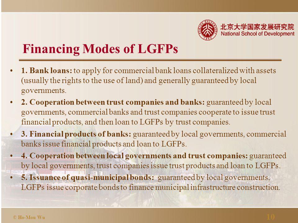 10 © Ho-Mou Wu Financing Modes of LGFPs 1.
