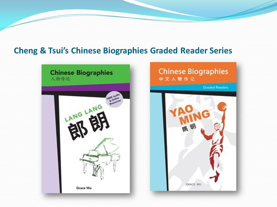Cheng & Tsui's Chinese Biographies Graded Reader Series