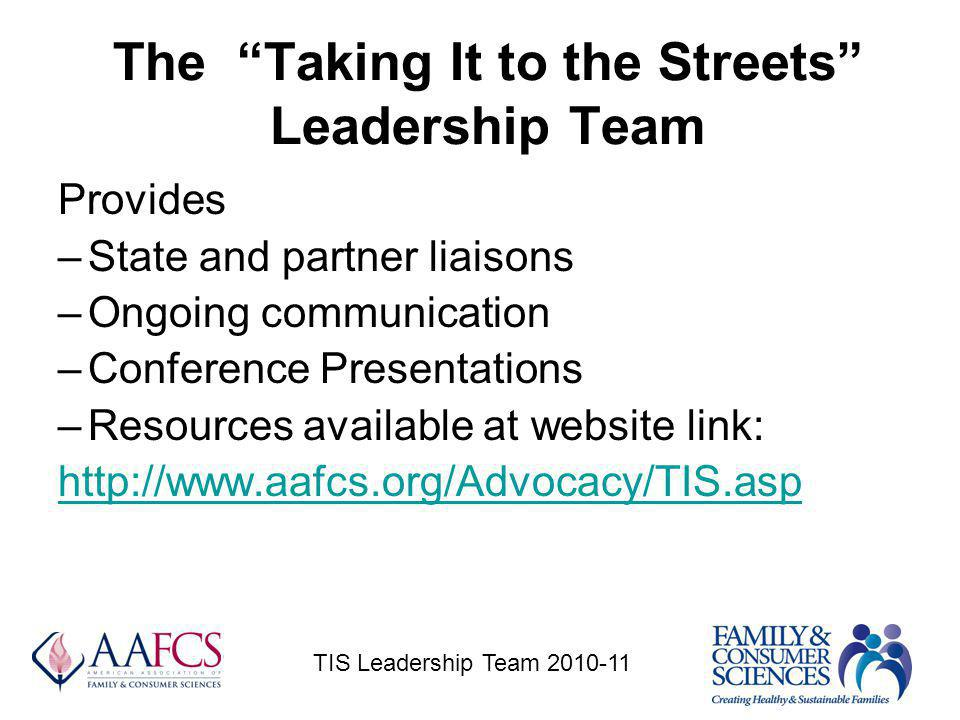 Provides –State and partner liaisons –Ongoing communication –Conference Presentations –Resources available at website link: http://www.aafcs.org/Advoc