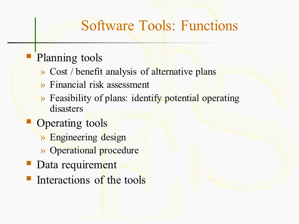 Interactions of Software Tools Planning tools: Benefits - Economy - Environment Investments Risk Operation tools: Performance analysis -Stability Control system design Investment decisions Schematic update