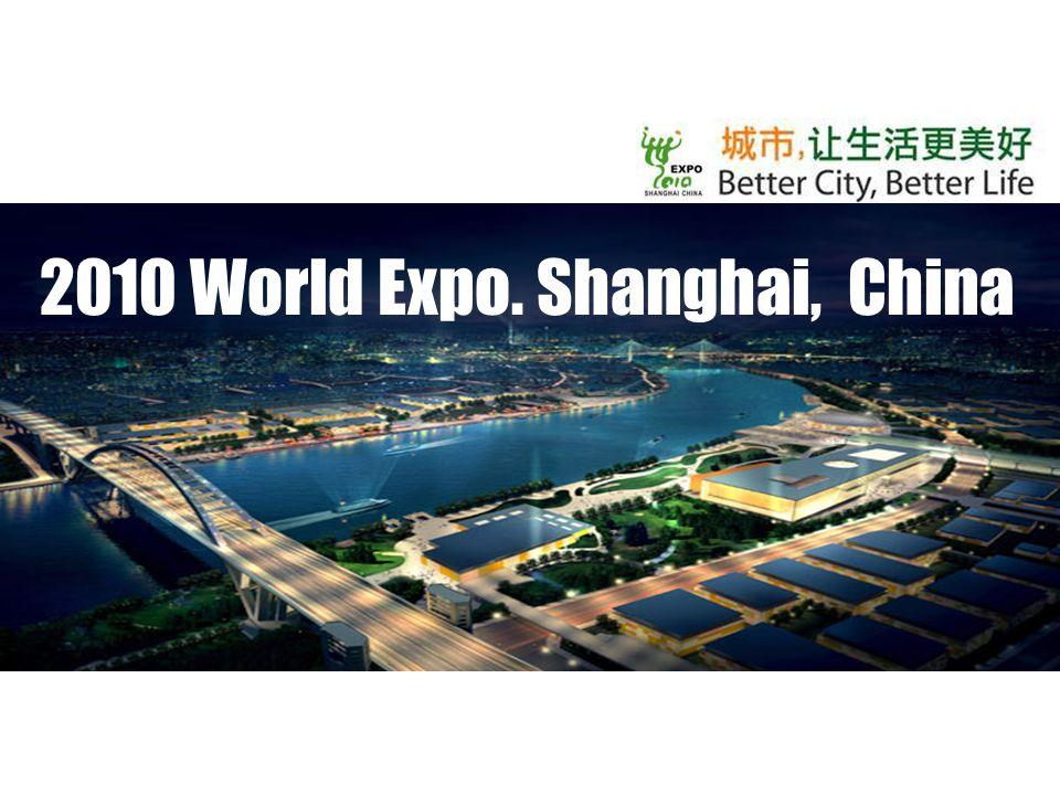2010 World Expo. Shanghai, China
