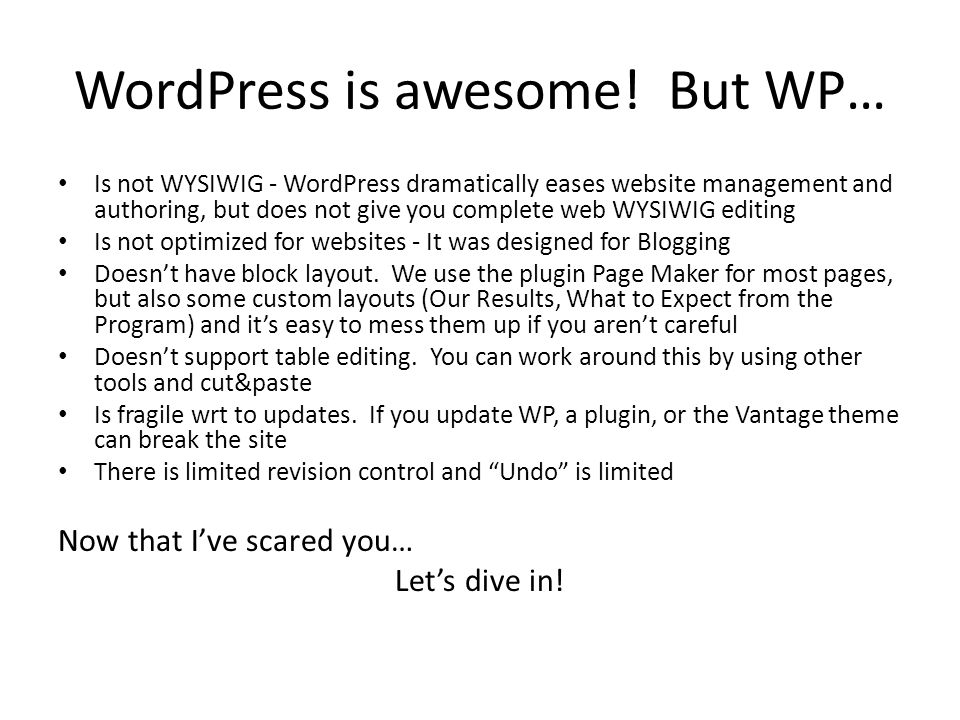 Demo Wordpress There are thousands of Wordpress tutorials online.