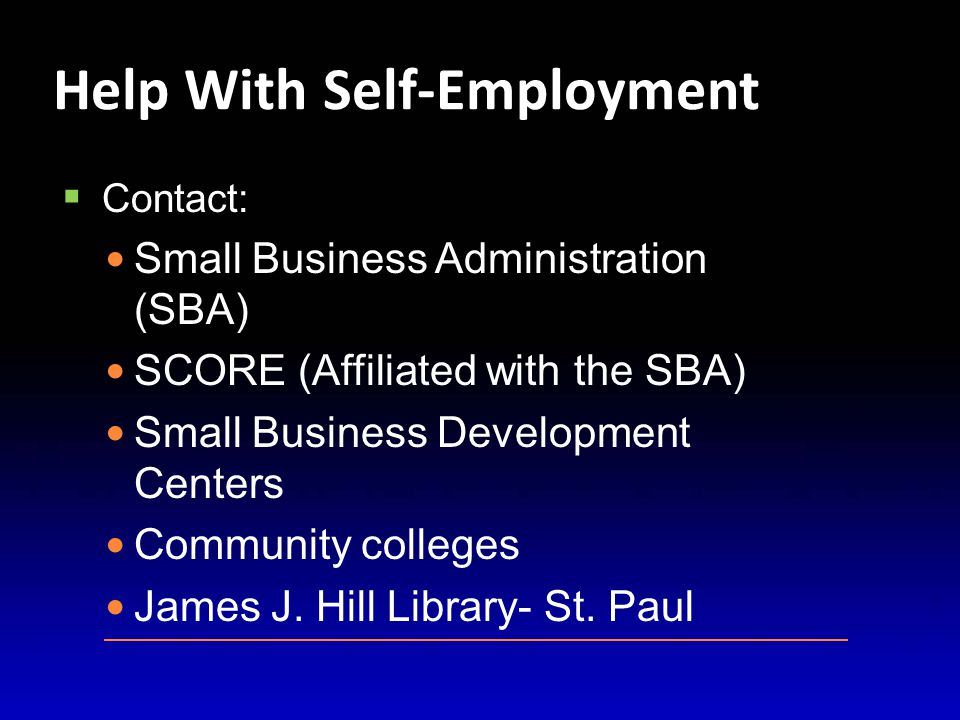 Job Goal: SELF-EMPLOYMENT  Background running your own business.