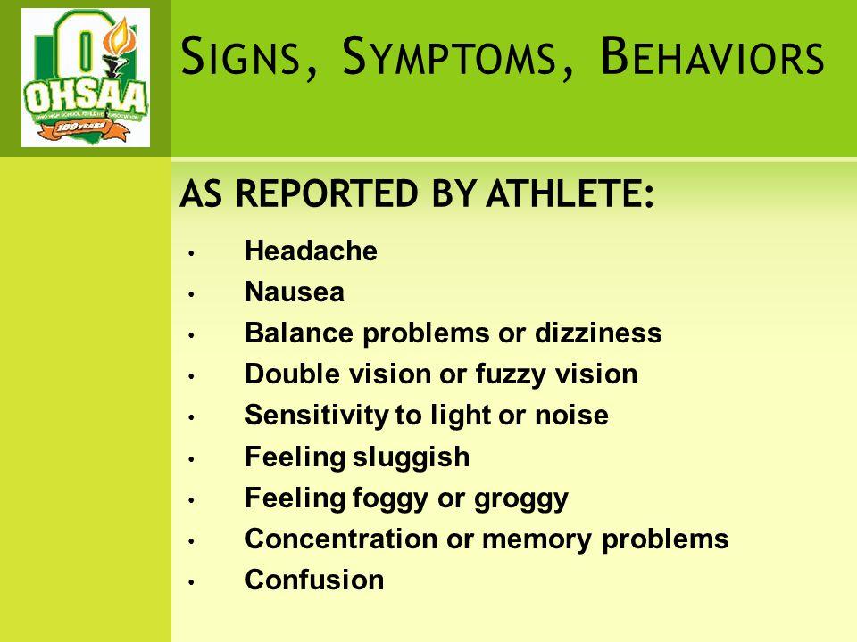 SIGNS, SYMPTOMS, BEHAVIORS 1.IMMEDIATE STOPPAGE & REMOVAL 2.