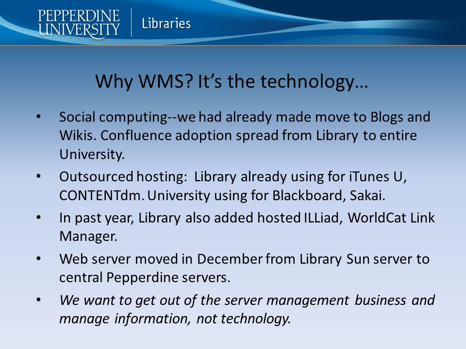 Social computing--we had already made move to Blogs and Wikis.