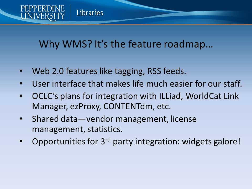 Web 2.0 features like tagging, RSS feeds. User interface that makes life much easier for our staff.