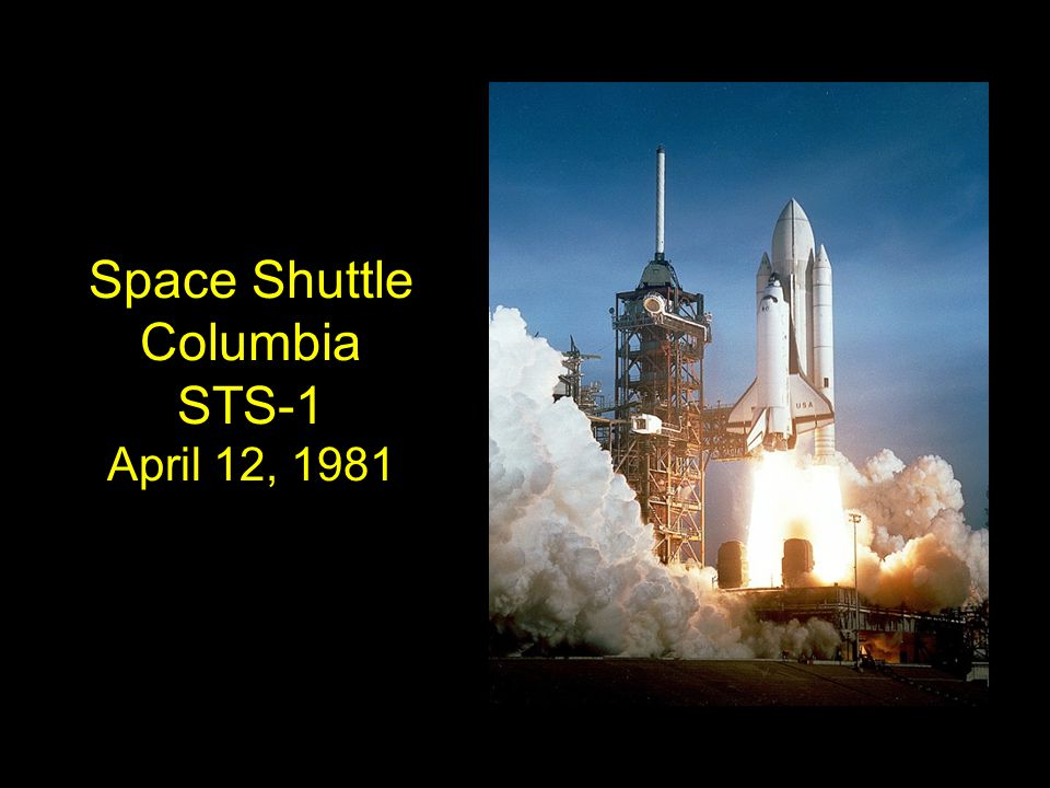 Space Shuttle Columbia STS-1 April 12, 1981
