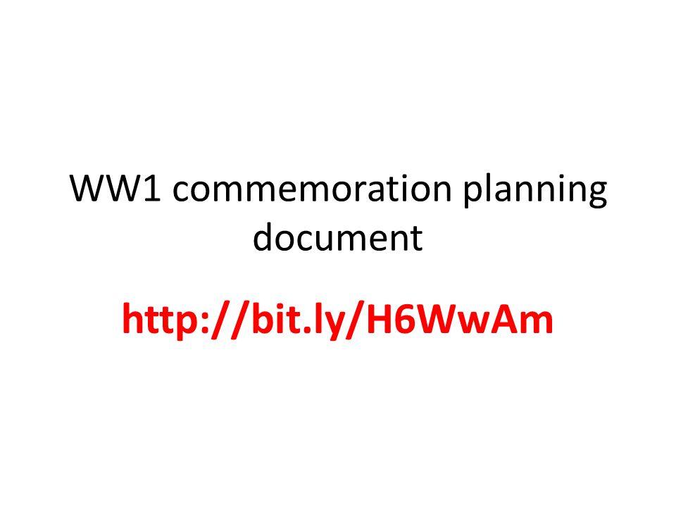WW1 commemoration planning document http://bit.ly/H6WwAm