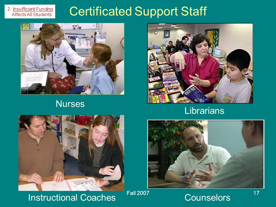 Fall 200717 Certificated Support Staff Nurses Instructional Coaches Librarians Counselors 2.