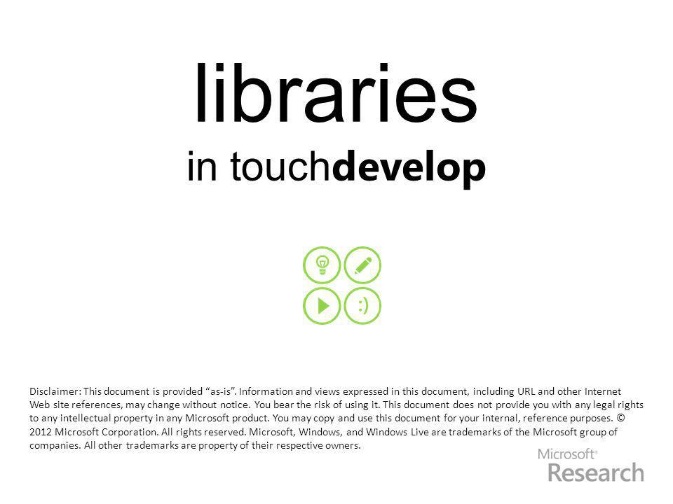 libraries in touch develop Disclaimer: This document is provided as-is .
