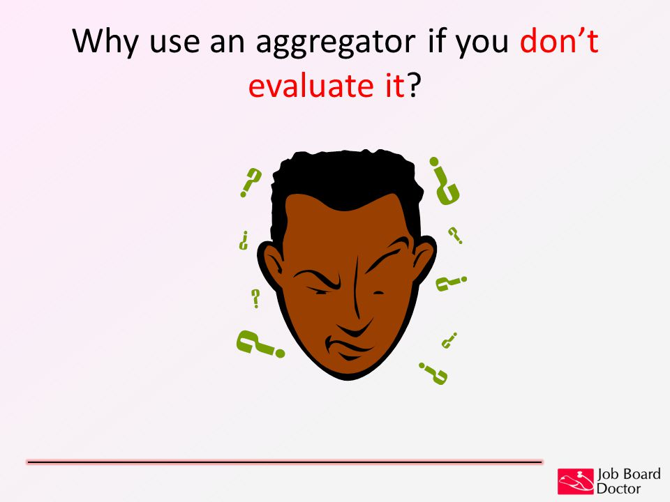 Why use an aggregator if you don't evaluate it