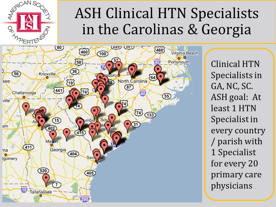 ASH Clinical HTN Specialists in the Carolinas & Georgia Clinical HTN Specialists in GA, NC, SC.