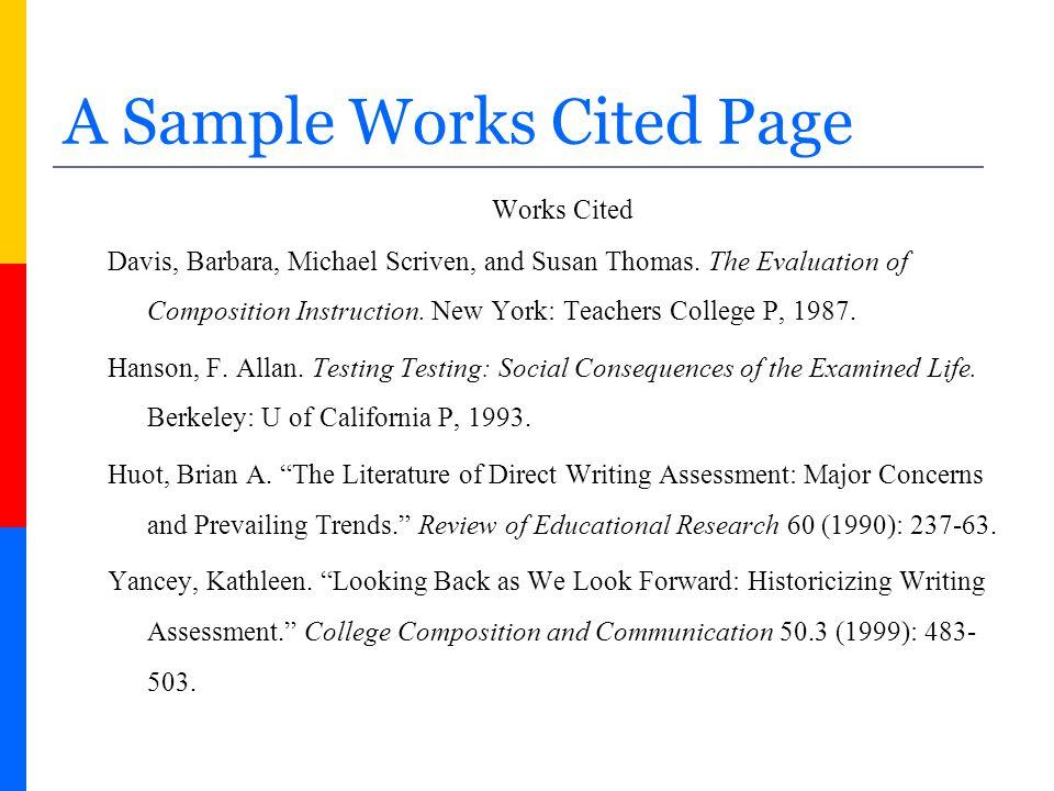 Sample Citation  Book: Davis, Barbara, Michael Scriven, and Susan Thomas.