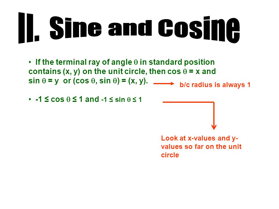 A.Finding trig values using calculator: Use a calculator.