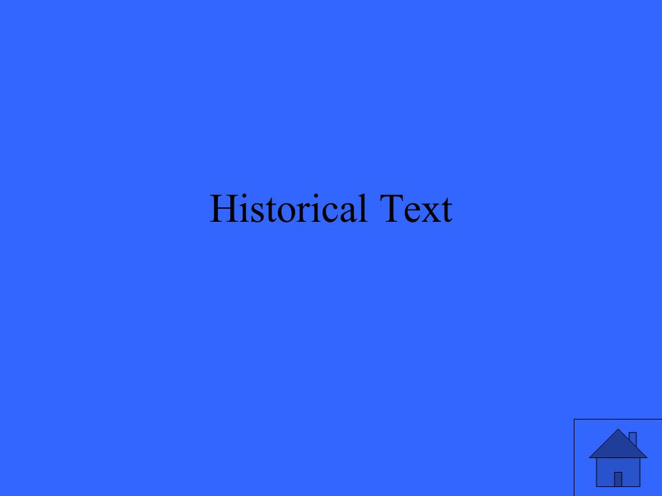 A type of text that is read to gain knowledge of a particular era, and how it shaped the future.