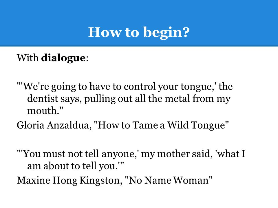 How to begin? With dialogue:
