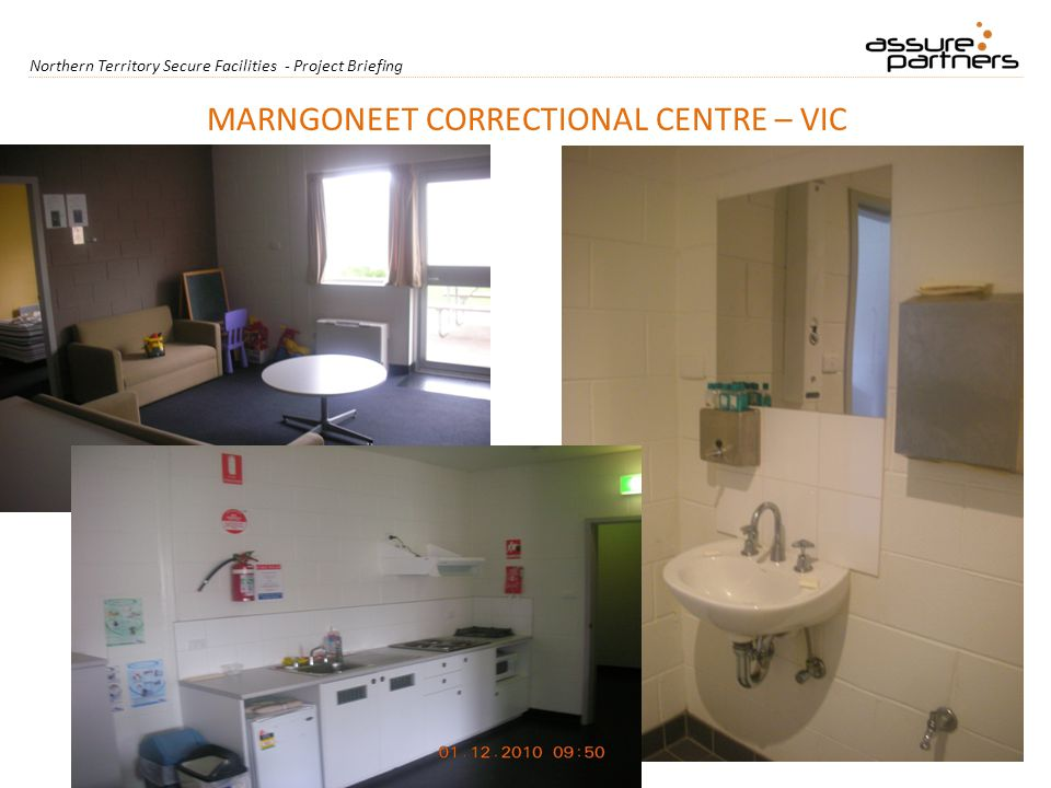 Northern Territory Secure Facilities - Project Briefing MARNGONEET CORRECTIONAL CENTRE – VIC
