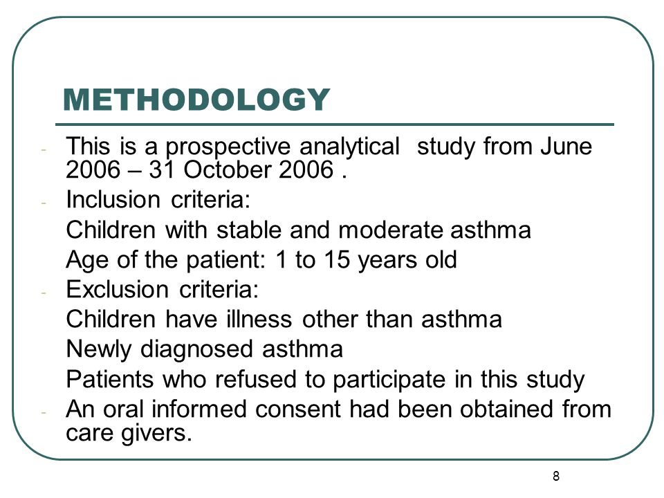 8 - This is a prospective analytical study from June 2006 – 31 October 2006.
