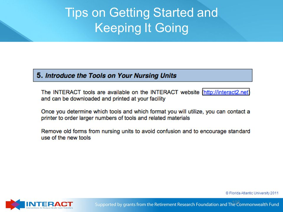 108 © Florida Atlantic University 2011 108 Tips on Getting Started and Keeping It Going