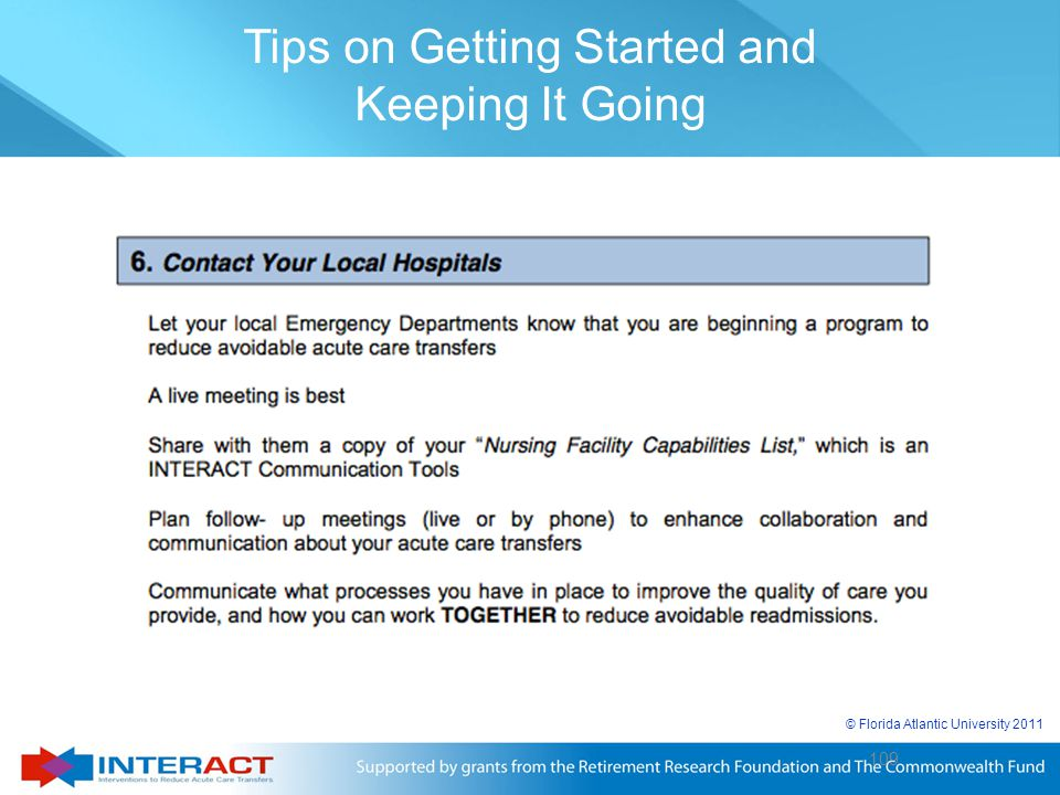 109 © Florida Atlantic University 2011 109 Tips on Getting Started and Keeping It Going