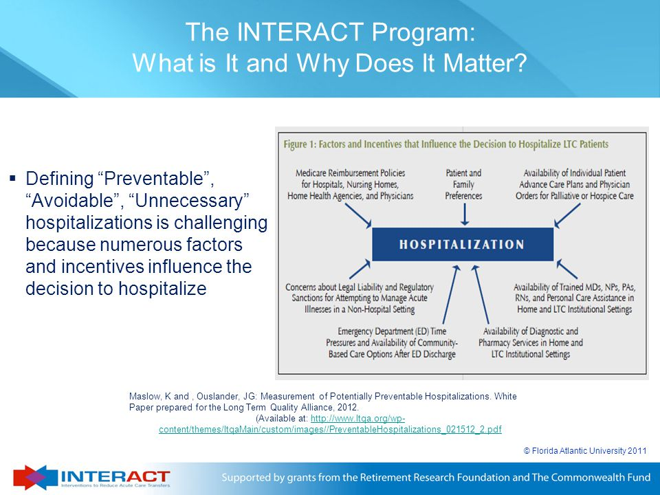 """© Florida Atlantic University 2011  Defining """"Preventable"""", """"Avoidable"""", """"Unnecessary"""" hospitalizations is challenging because numerous factors and i"""