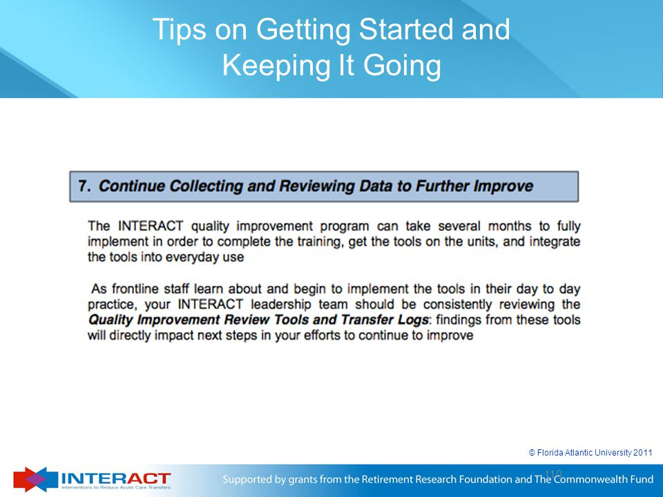 110 © Florida Atlantic University 2011 110 Tips on Getting Started and Keeping It Going