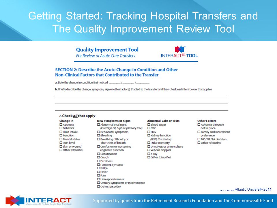 © Florida Atlantic University 2011 Getting Started: Tracking Hospital Transfers and The Quality Improvement Review Tool