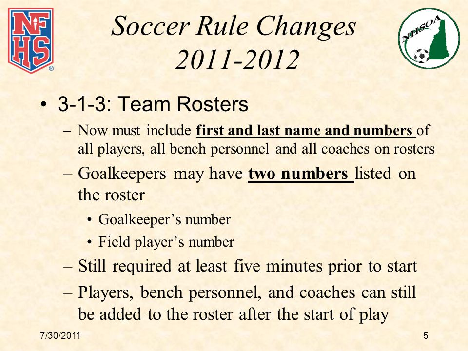 7/30/201126 Points of Emphasis Player Equipment: –Coaches need to work with players and officials to ensure player equipment is safe and legal –Officials must emphasize player safety and legal equipment through out the match