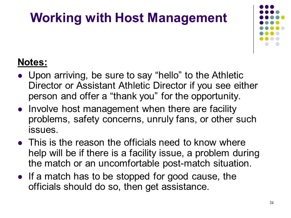 """34 Working with Host Management Notes: Upon arriving, be sure to say """"hello"""" to the Athletic Director or Assistant Athletic Director if you see either"""