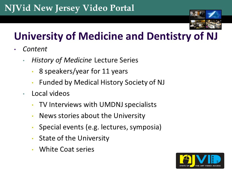 NJVid New Jersey Video Portal 10 University of Medicine and Dentistry of NJ Quantity Approx.