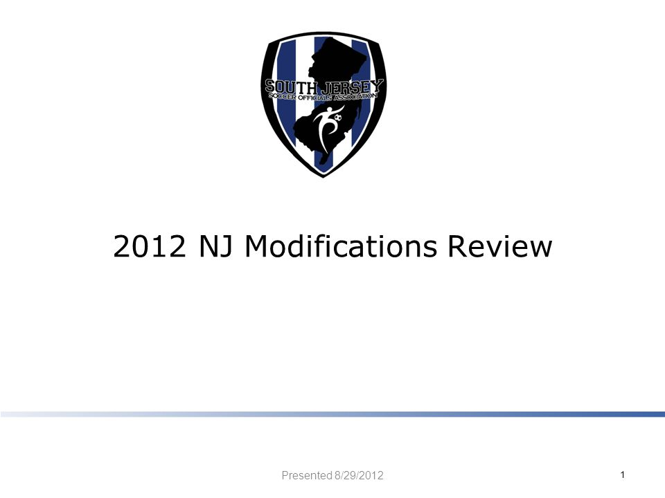 2012 NJ Modifications Review Presented 8/29/2012 1