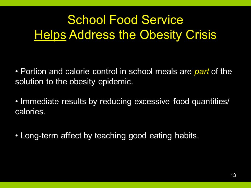 Portion and calorie control in school meals are part of the solution to the obesity epidemic.