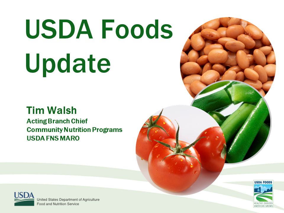 FNS Overview USDA Foods - Year in Review Meeting the New Requirements Provision 242 Update New Tools for Schools USDA Foods Topics :