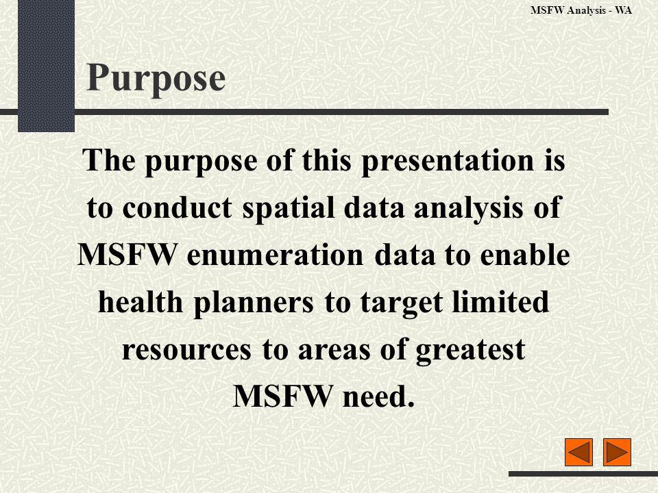 MSFW Total Population - 289,235 Data source: MSFW Enumeration Profiles Study – WA, Larson, 9/2000 MSFW Analysis - WA