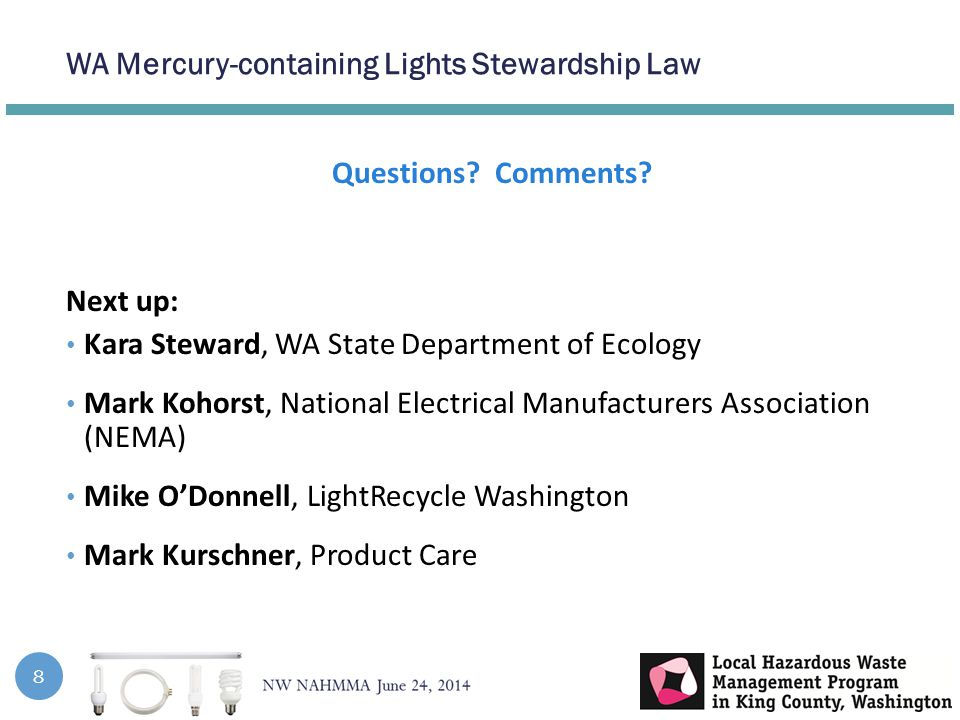 WA Mercury-containing Lights Stewardship Law 8 Questions.
