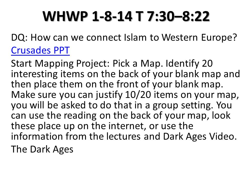 WHWP 1-8-14 T 7:30–8:22 DQ: How can we connect Islam to Western Europe.