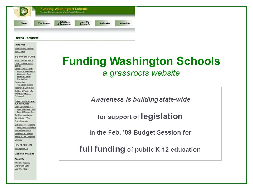 Funding Washington Schools a grassroots website Awareness is building state-wide for support of legislation in the Feb.
