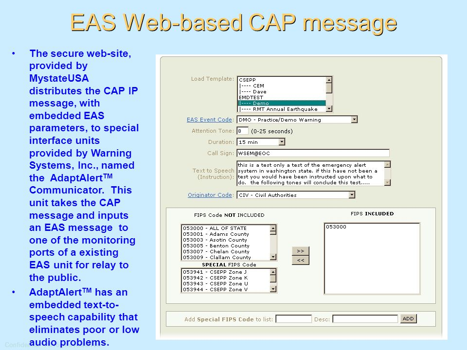 Confidential: All Rights Reserved EAS Notification II The CAP message fields are automatically populated based upon the selected EAS event code.