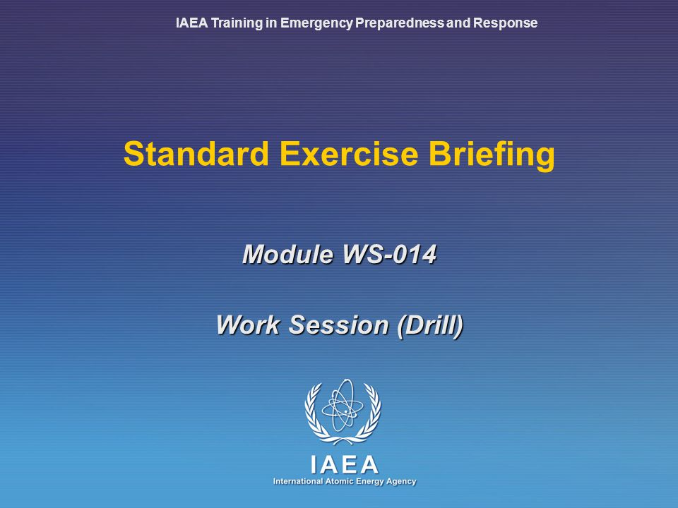 WS-014: Standard Exercise Briefing22 Review Controllers, review your roles and instructions Site controller Prepare material for the scene Brief victims and prepare them Radiation 1 controller Customize radiation data at the scene Distribute to other controllers