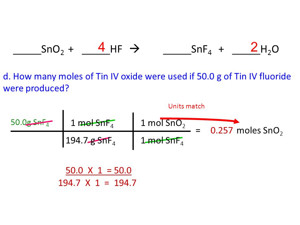 c. How many moles of Tin IV fluoride were produced if 15.0 g of hydrogen monofluoride were used.