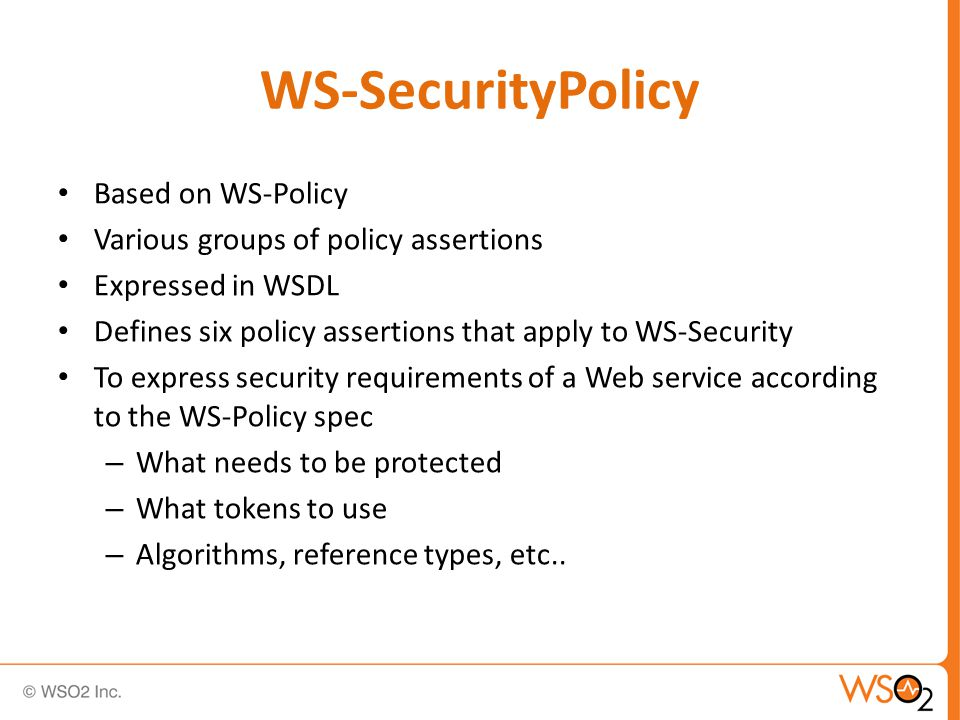 Associating a Policy Define the policy within the WSDL