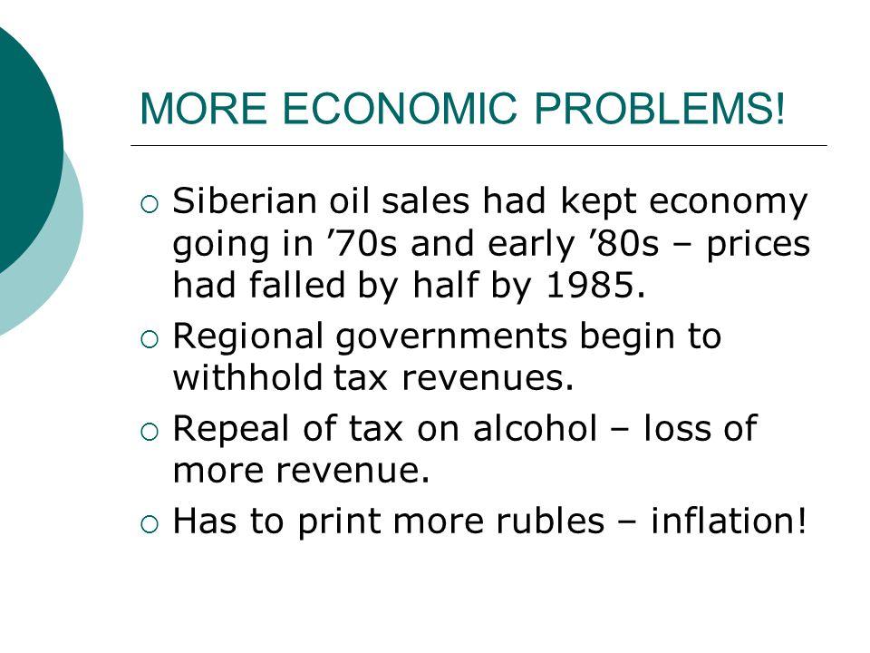 MORE ECONOMIC PROBLEMS.