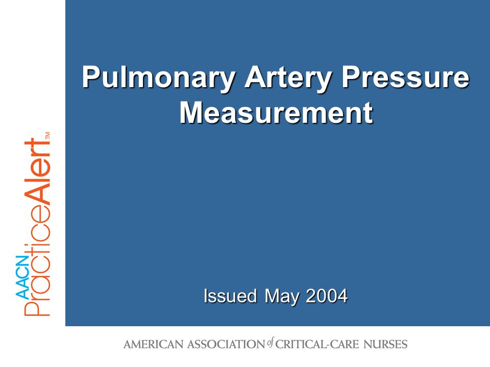 Pulmonary Artery Pressure Measurement Alert 12 Over Damped System Reprinted from Darovic GO.