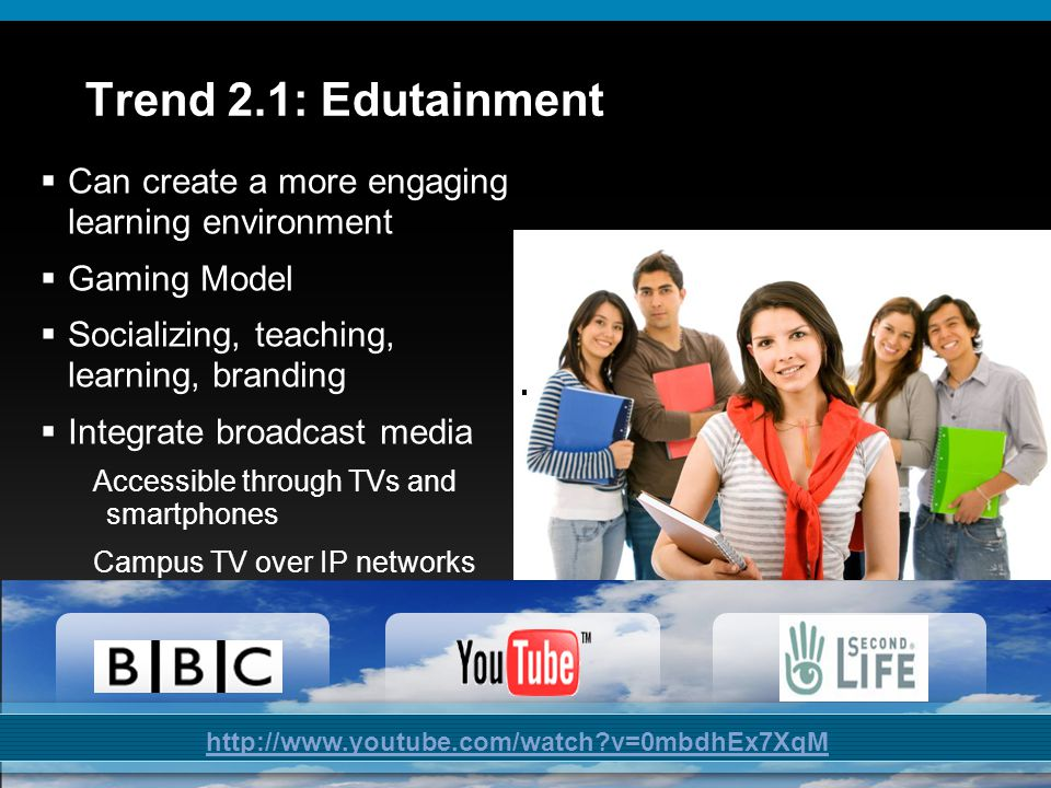 © 2009 Cisco Systems, Inc. All rights reserved.Cisco ConfidentialPresentation_ID 11 Trend 2.1: Edutainment  Can create a more engaging learning envir