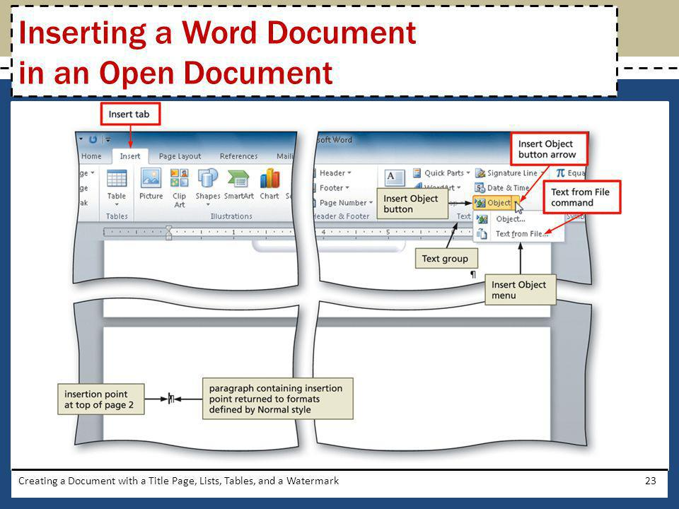 Creating a Document with a Title Page, Lists, Tables, and a Watermark23 Inserting a Word Document in an Open Document