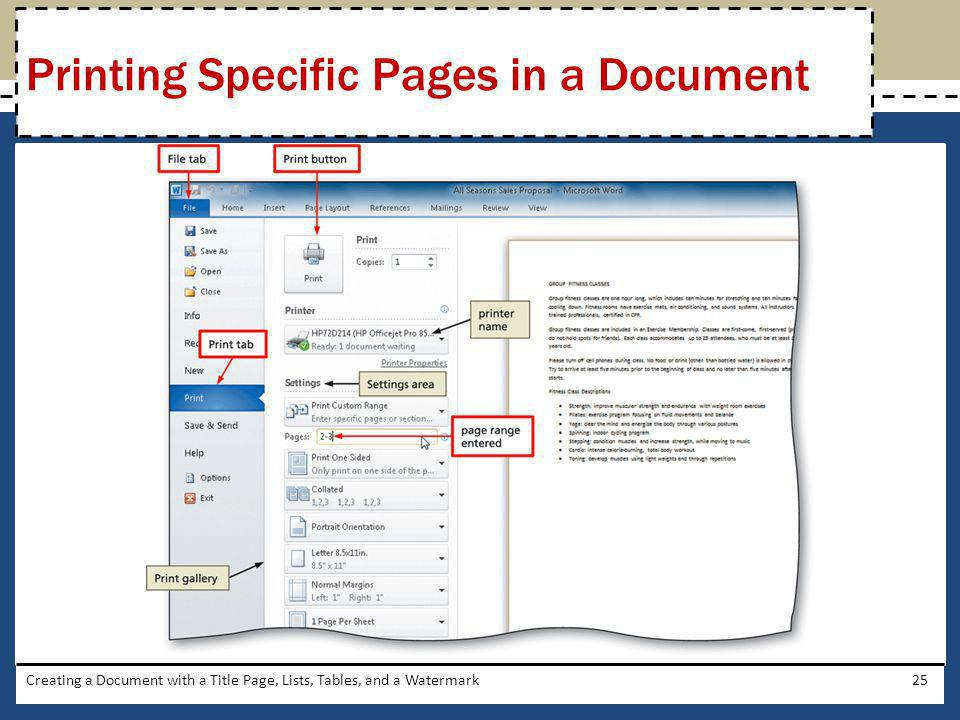 Creating a Document with a Title Page, Lists, Tables, and a Watermark25 Printing Specific Pages in a Document