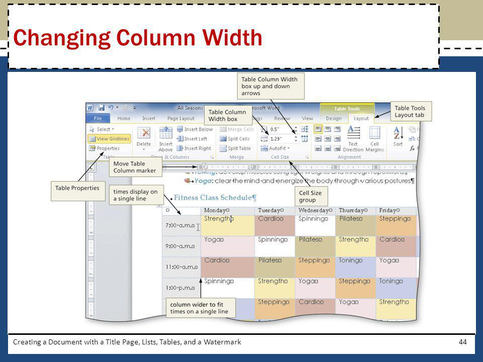 Creating a Document with a Title Page, Lists, Tables, and a Watermark44 Changing Column Width